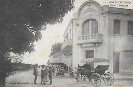 Tunisie)  FERRYVILLE  TINDJA  -  Hotel Therminus - Tunisie