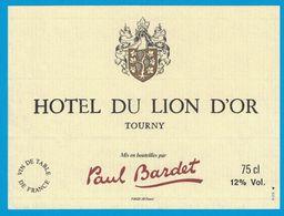 ETIQUETTE HOTEL DU LION D'OR TOURNY  PAUL BARDET - Etiketten