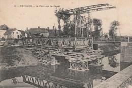 Catillon.  Le Pont Sur Le Canal.   Scan - Frankrijk