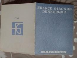 Dépliant France Gironde Dunkerque Marsouin Bateau Cargo Polytherme De 9000m3 Voir Photos - Boats