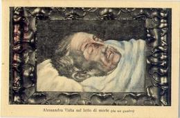 Alessandro Volta Sul Letto Di Morte - Da Un Quadro - Formato Piccolo Non Viaggiata – E 13 - Musei