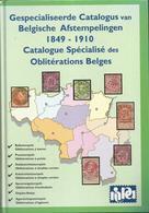 CATALOGUE SPECIALISE DES OBLITERATIONS BELGES 1849-1910  - 1999 -  NIPA - Belgique