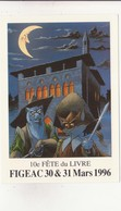 CP - Carte Postale 10E FETE DU LIVRE FIGEAC 1996....... - Autres
