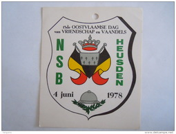 Sticker Autocollant NSB Heusden 1978 13de Oostvlaamse Dag Van Vriendschap En Vaandels Vlag Drapeau - Autocollants