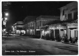 Jesolo Lido (Venezia). Via Dalmazia - Notturno. - Venezia
