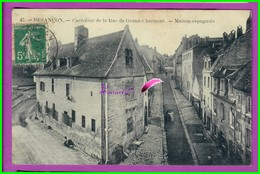 CPA (25 Doubs) BESANCON - Carrefour De La Rue Du Grand Charmont - Maison Espagnole  - Voyagé Oblitéré 1913 - Besancon