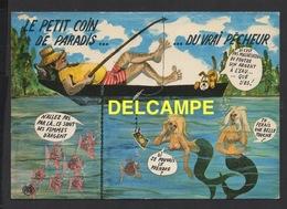 DD / HUMOUR / PÊCHE ET PÊCHEURS / LE PETIT COIN DE PARADIS ... ... DU VRAIS PÊCHEUR / 1982 - Humour