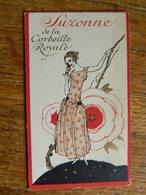 GHLIN:CARTE PARFUMEE SUZONNE DE LA CORBEILLE ROYALE _AVEC CALENDRIER DE 1925-DRUART-GODEFROID PLACE DU JONCQUOY - Cartas Perfumadas