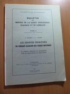 Les Schistes Uranifères Du Versant Alsacien Des Vosges Moyennes. Alsace. Géologie - 1901-1940