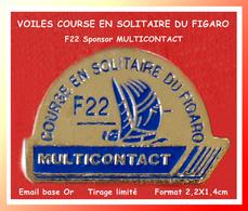 SUPER PIN'S VOILES : COURSE EN SOLITAIRE DU FIGARO F22, Sponsor MULTICONTACT Tirage Limité, 2,2X1,4cm - Barcos