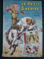 Le Petit Sheriff N°72: Ivanhoe/ Bi-Mensuel-Editions Illustrées, 23 Mai 1953 - Books, Magazines, Comics