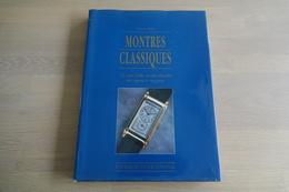 Watches BOOKS : Montres Classiques - 192 Pages - Dim. 34x25x3cm - Hard Cover - Collector Guide - Juwelen & Horloges