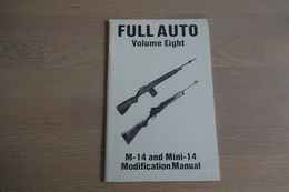 Militaria - BOOKS : Full Auto - M-14 And Mini-14 Modification Manual - 25 Pages - 14x22x0,5cm - Soft Cover - Decotatieve Wapens