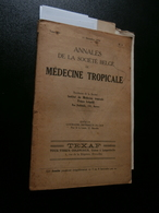 Annales De La Société Belge De Médecine Tropicale N° 4 (21/12/1934) : Congo, - Boeken, Tijdschriften, Stripverhalen
