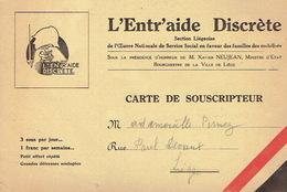 1940 Carte De Soucripteur L'ENTR'AIDE DISCRETE -Section Liégeoise Oeuvre Nationale En Faveur Des Familles Des Mobilisés - 1939-45