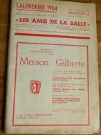 BRAINE LE COMTE:BALLE PELOTE-LES AMIS DE LA BALLE.CALENDRIER 1964  EQUIPES DE NATIONALE A-PUB VOITURE-_SOIGNIES-REBECQ.. - Sport