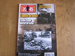 HISTORICA Hors Série N° 102 Guerre 40 45 Allemagne L'agonie Du Reich Armée Rouge Berlin Hitler Russe - Guerra 1939-45