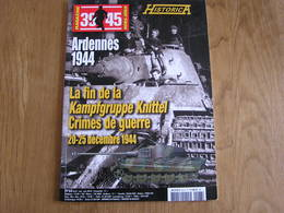 HISTORICA Hors Série N° 105 Guerre 40 45 Bataille Des Ardennes Knittel Crimes Peiper Waffen SS Renardmont Trois Pont - War 1939-45