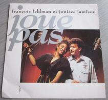 François Feldman Et Joniece Jamison – Joue Pas - Disco, Pop