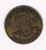 //  PENNING NEMIDSO SOUBURG 1 K WAARDE EEN KAROLINGEN 1932/1992 - Elongated Coins
