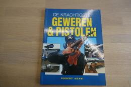 Militaria - BOOKS : Geweren & Pistolen - 128 Pages - 28x20x1cm - Soft Cover - Armes Neutralisées