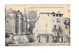 CPA  46 Cahors La Cathédrale Place Clément Marot - Cahors