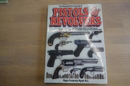 Militaria - BOOKS : Pistols & Revolvers - 208 Pages - 31x23x2cm - Hard Cover - Armes Neutralisées