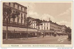 31 - TOULOUSE / GRANDS CAFES - BOULEVARD STRASBOURG ET BOULEVARD LAZARE CARNOT - Toulouse