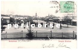 Bucuresci  Targul  Mosilor - Romania