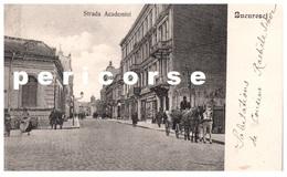 Bucuresci   Strada  Academiei - Romania