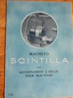 TECHNIQUE:MAGNETO  SCINTILLA AVEC ACCOUPLEMENT A DECLIC POUR TRACTEURS -8 PAGES - Auto