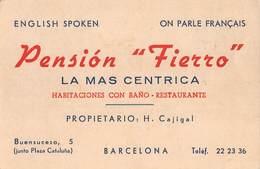 "4961 "" PENSION FIERRO-LA MAS CENTRICA-HABITACIONES CON BANO-RESTAURANTE-BARCELONA ""CARTINA SUL RETRO - ORIGINALE - Cartoncini Da Visita"