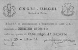 """4963 """" CORPO NAZ. GIOVANI ESPLOR. IT.-TESSERA DI AUTORIZZ. A FREQUENTARE LA CASA G.E.I. 1954-VICE CAPO REP  -ORIG. """" - Vecchi Documenti"""