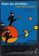 PLEIN LES MIRETTES .. AVEC DES LUNETTES .. ECLIPSE  ATTENTION LES YEUX  . CE JEUDI 11 AOUT 1999 . CARTE NON ECRITE - Astronomie