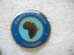 Pin's Dynamic Club Africain De STRASBOURG - Associations