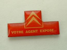 Pin's CITROËN - VOTRE AGENT EXPOSE ... - Citroën