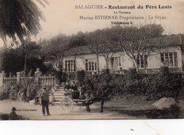 83 LA SEYNE SUR MER BALAGUIER RESTAURANT DU PERE LOUIS LA TERRASSE MARIUS ESTIENNE PROPRIETAIRE - La Seyne-sur-Mer