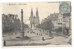 2. MOULINS . PLACE D'ALLIER . TRES JOLIE CARTE AFFR SUR RECTO LE 4-06-1904 - Moulins