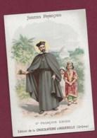 250619B - CHROMO CHOCOLAT AIGUEBELLE - Saints Francais. St Francois Xavier - Aiguebelle