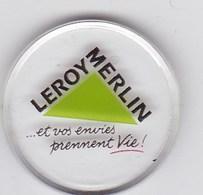 Jeton De Caddie En Plastique - Leroy-Merlin - Et Vos Envies Prennent Vie - Grande Surface De Bricolage - Einkaufswagen-Chips (EKW)