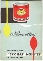 """Publicité Café 55""""Chat Noir""""55. Brochure Avec Recettes. Caféterie Chat Noir, Liège, Avenue G.Truffaut. - Gastronomie"""