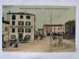 Saint Félicien. Place Et Route De Lamastre - Autres Communes