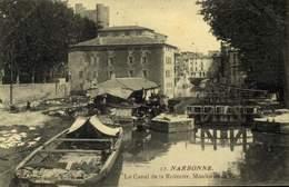 11 NARBONNE LE CANAL DE LA ROBINNE MOULIN DE LA VILLE / A 504 - Narbonne