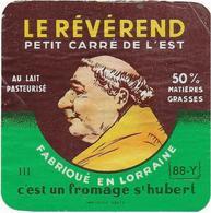 ETIQUETTE DE FROMAGE PETIT  CARRE DE L'EST REVEREND 88 Y REMONCOURT VOSGES - Fromage