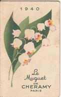 "Petit Calendrier 194 "" Le Muguet De CHERAMY "" - Klein Formaat: 1921-40"