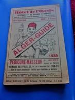1939 ALGER PLANS GUIDE TOURISTIQUE-RUES-TRAMWAY-BUS-TRAINS-BATEAUX-PUB L'AIGLON-BRASSERIE-HÔTEL-RESTO-GALERIES DE FRANCE - Monde