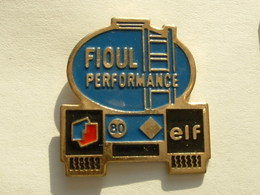 Pin's CAMION  - ELF - FIOUL PERFORMANCE - Transports