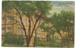W4018 Oak Park Township - High School - Illinois / Viaggiata 1958 - Stati Uniti