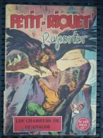 Petit-Riquet Reporter N°109: Les Chasseurs De Guanacos/ 1952( - Books, Magazines, Comics