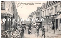 76  Neufchâtel En Bray  La Poste Et Le Marché - Neufchâtel En Bray